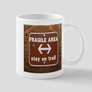Fragile Area Mug