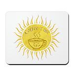 Sunshine Coffee Time Mousepad