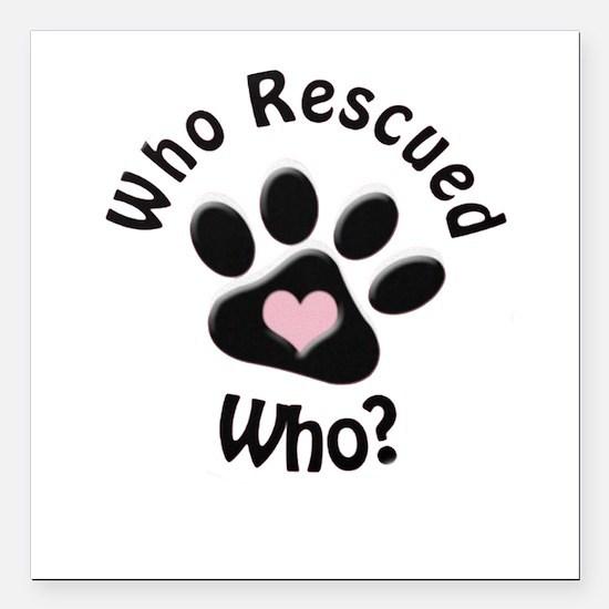 """Cute Dog rescuer Square Car Magnet 3"""" x 3"""""""