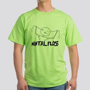 "Mental Floss For ""That"" kind Green T-Shirt"