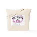 Property of Me Tote Bag
