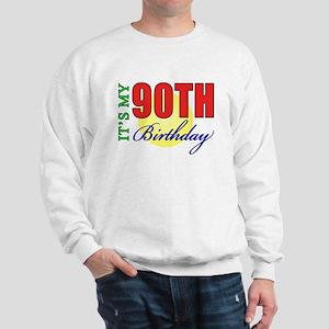90th Birthday Party Sweatshirt