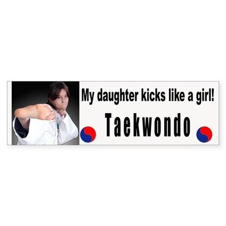 My daughter kicks like a girl (Bumper)