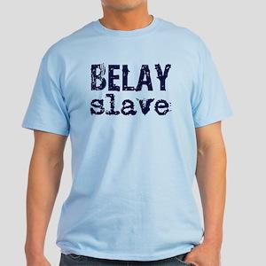 """""""Belay Slave"""" Light T-Shirt"""