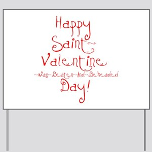 Anti Valentines Day Yard Signs Cafepress