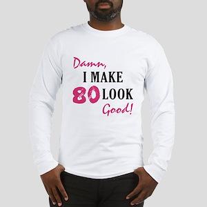 Hot 80th Birthday Long Sleeve T-Shirt