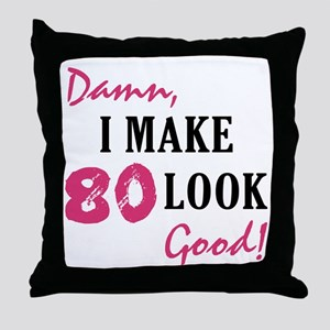 Hot 80th Birthday Throw Pillow