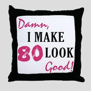 Hot 80th Birthday Throw Pillow