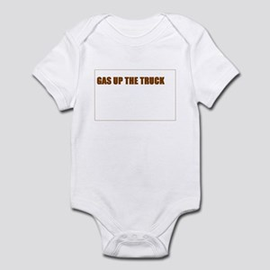 SCOTT BROWN - GAS UP THE TRUCK Infant Bodysuit