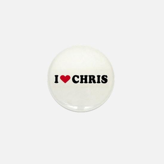 I LOVE CHRIS ~ Mini Button