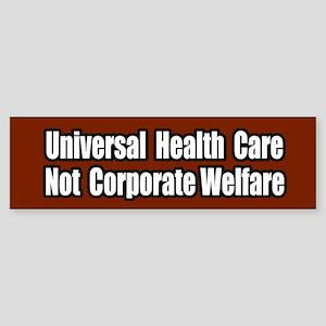 Healthcare Not Corporate Welfare Bumper Sticker