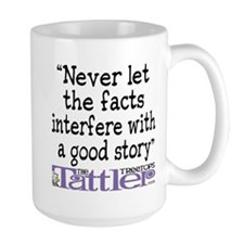 Never Let the Facts... (Cosmo Large Mug