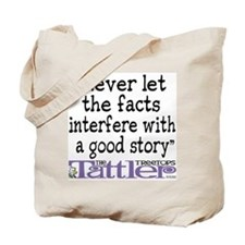 Never Let the Facts... (Cosmo Tote Bag