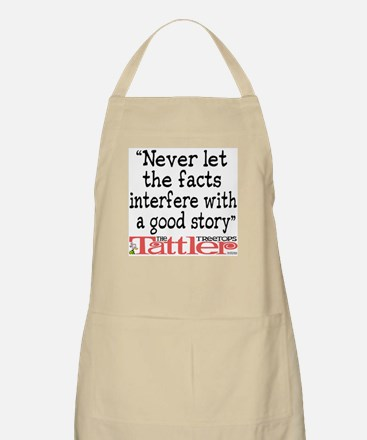 Never Let the Facts... (Roz) Apron