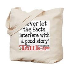 Never Let the Facts... (Roz) Tote Bag