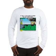 Burn Calories Long Sleeve T-Shirt