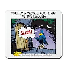 Major League Jerk Mousepad