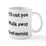 I'll Cut You Mugs