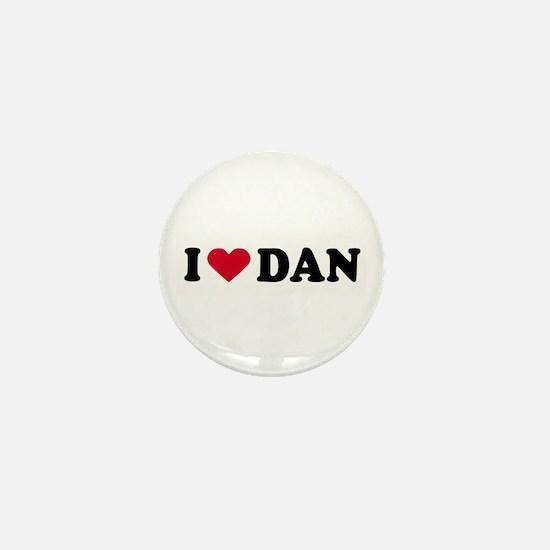 I LOVE DAN ~ Mini Button