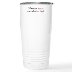 Sweetest Tongue... Stainless Steel Travel Mug