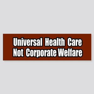 Healthcare Not Corporate Welfare Bumper Sticker
