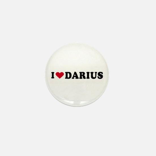 I LOVE DARIUS ~ Mini Button