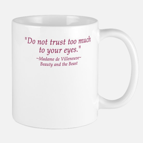 Do Not Trust Quote Mug