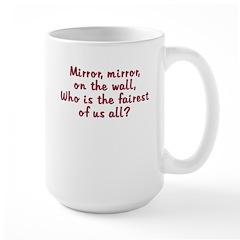 Mirror Mirror Large Mug