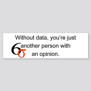 Without Data Bumper Sticker