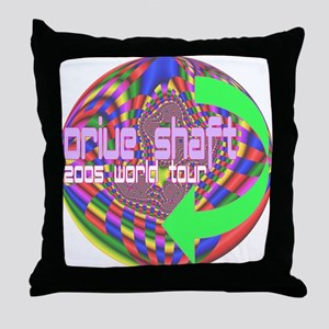 Drive Shaft 2005 World Tour Throw Pillow