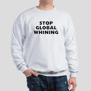 Stop Whining Sweatshirt