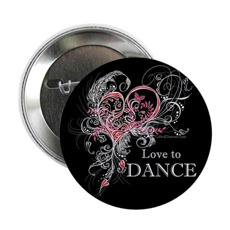 """Love to Dance 2.25"""" Button (10 pack)"""