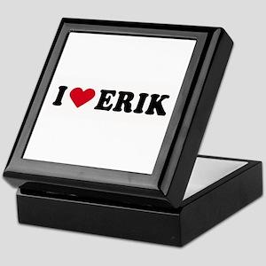 I LOVE ERIK ~ Keepsake Box
