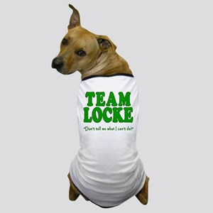 TEAM LOCKE with Quote Dog T-Shirt