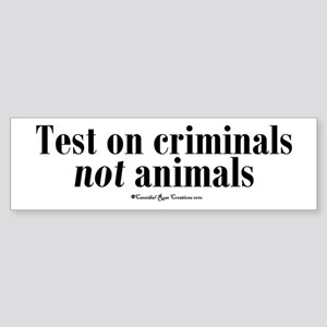 Criminal Behavior Bumper Sticker