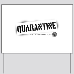 Quarantine - Dharma Initiative Yard Sign