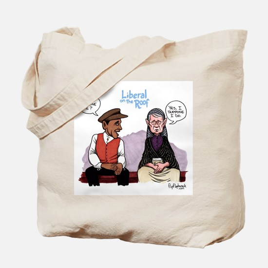 Liberal on the Roof Tote Bag