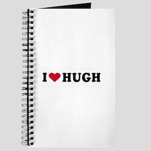 I LOVE HUGH ~ Journal