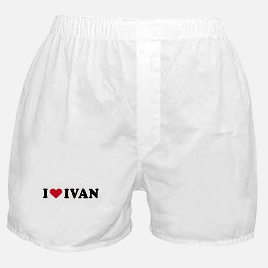 I LOVE BOYS ~  Boxer Shorts
