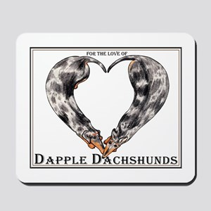 Love of Dapple Dachshunds Mousepad