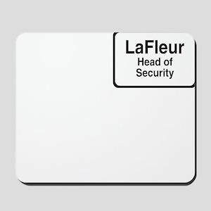 """LaFleur Head of Security"" Mousepad"