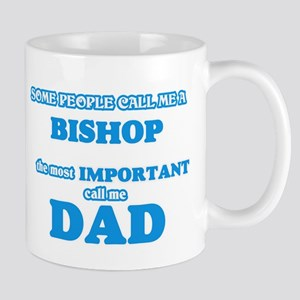 Some call me a Bishop, the most important cal Mugs