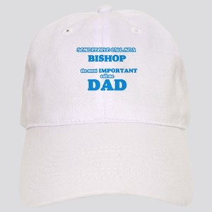 Some call me a Bishop, the most important call Cap