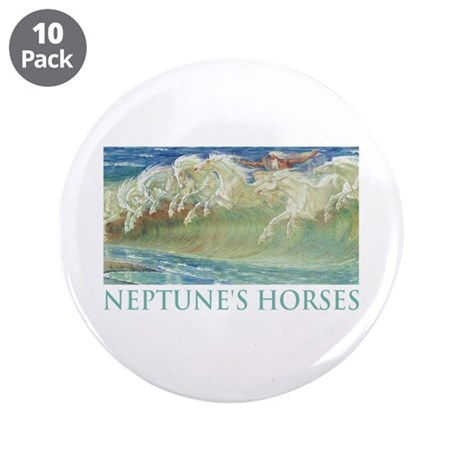 "NEPTUNE'S HORSES 3.5"" Button (10 pack)"