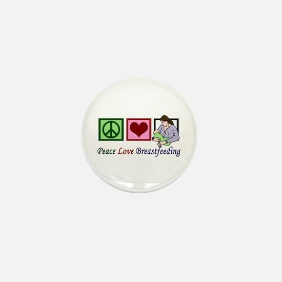 Peace Love Breastfeeding Mini Button
