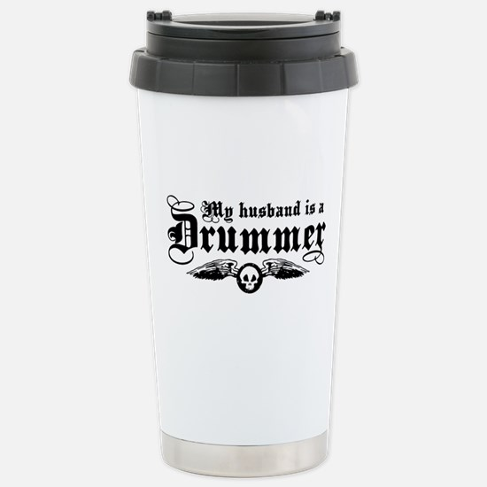 My Husband Is A Drummer Stainless Steel Travel Mug