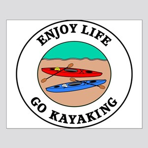Enjoy Life Go Kayaking Small Poster