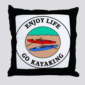 Enjoy Life Go Kayaking Throw Pillow