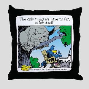 Fur Itself Throw Pillow