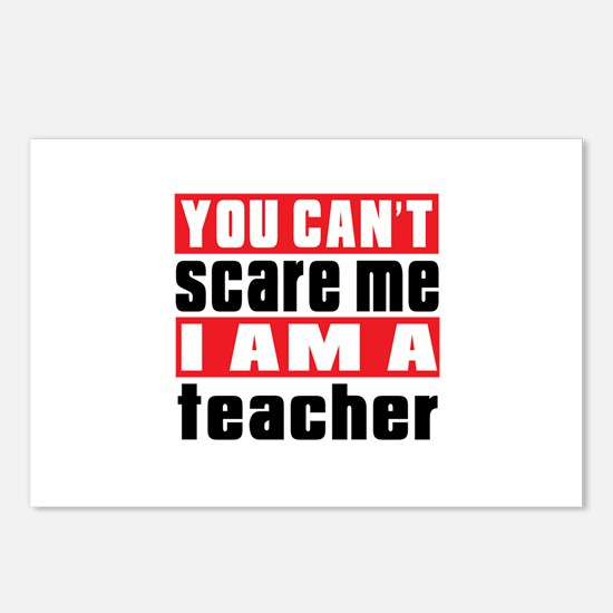 you can't scare me I am t Postcards (Package of 8)